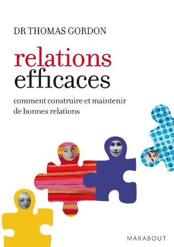 Relations efficaces par Thomas Gordon