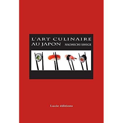 L'art culinaire au japon (Patrimoine des régions)