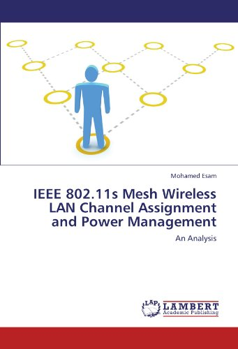IEEE 802.11s Mesh Wireless LAN Channel Assignment and Power Management: An Analysis