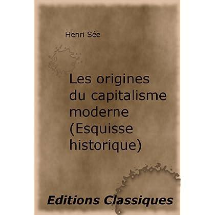 Les origines du capitalisme moderne (Esquisse historique)