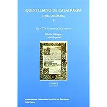 Quintiliano de calahorra: sobre laformacion del orador TOMO 2 (latin-español)