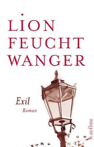 Exil: Roman (Feuchtwanger GW in Einzelbänden 8)