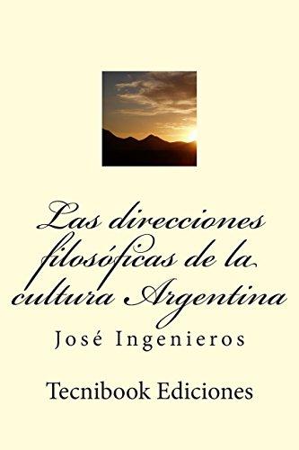 Las direcciones filosóficas de la cultura Argentina