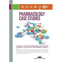 Pharmacology Case Studies by Al Rundio (2015-12-03)