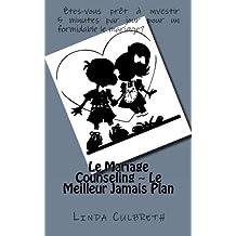 Le Mariage Counseling ~ Le Meilleur Jamais Plan