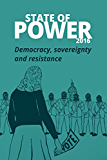 State of Power 2016: Democracy, power and resistance (English Edition)