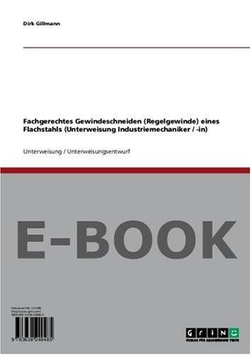 Fachgerechtes Gewindeschneiden (Regelgewinde) eines Flachstahls (Unterweisung Industriemechaniker/-in)
