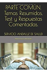 Descargar gratis PARTE COMÚN.   Temas Resumidos, Test  y Respuestas Comentadas.: SERVICIO ANDALUZ DE SALUD en .epub, .pdf o .mobi