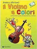 Image de Il violino a colori. Con CD Audio