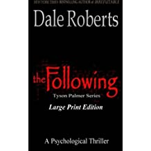 The Following (Large Print): Volume 1