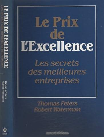 Le Prix De L Excellence Peters Waterman - Prix de l'excellence (le) by Tom Peters