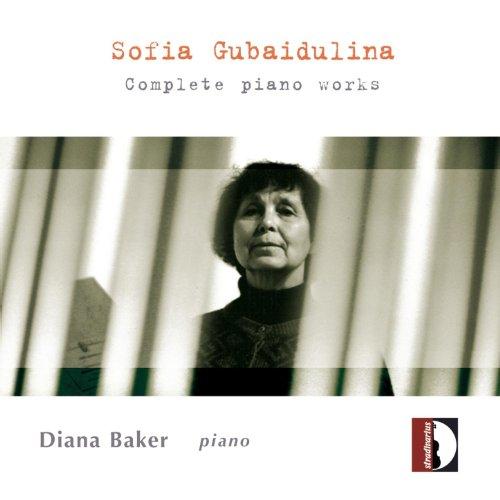 Sofia Gubaidulina : Complete Piano Works