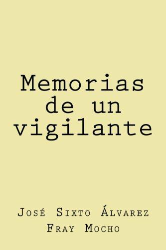 Colección Fray Mocho: Memorias de un vigilante