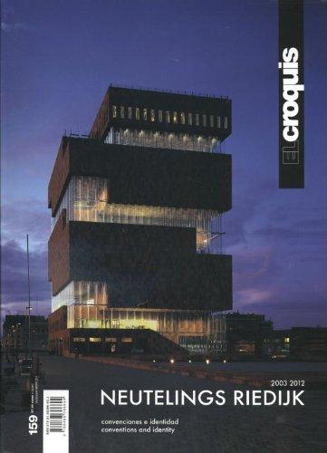 Neutelings Riedijk. Ediz. inglese e spagnola: Croquis 159 - Neutelings Riedijk 2003-2012 (Revista El Croquis)