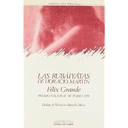 Las Rubáiyátas De Horacio Martin -- Premio Nacional de Poesía 1978