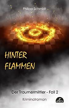 Hinter Flammen: Der Traumermittler - Fall 2