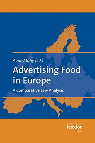 Advertising Food in Europe: A Comparative Law Analysis