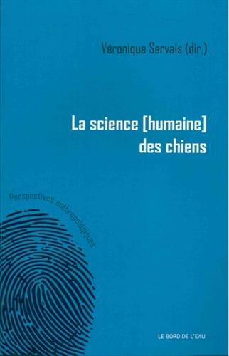 La science (humaine) des chiens par Véronique Servais