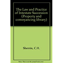 The Law and Practice of Intestate Succession