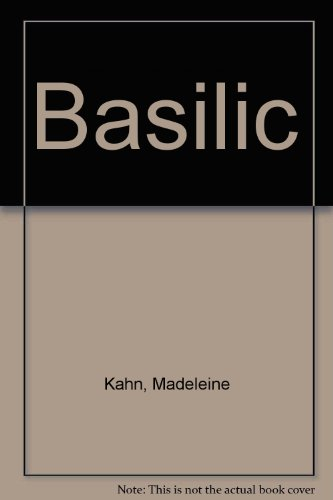 Basilic par Madeleine Kahn