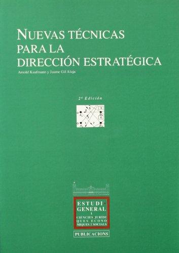 Nuevas tecnicas para la direccion estrategica (Col¨lecció Actes universitaris)