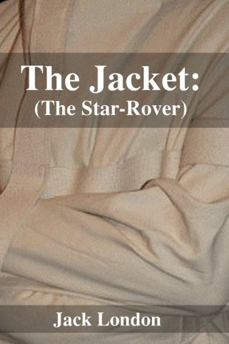 The Jacket: (The Star-Rover)