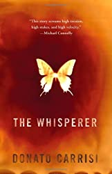 The Whisperer by Donato Carrisi (2012-01-05)