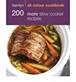 [ HAMLYN ALL COLOUR COOKBOOK 200 MORE SLOW COOKER RECIPES ] By Lewis, Sara ( AUTHOR ) Jan-2011[ Paperback ]
