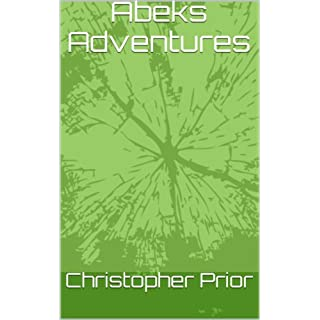 Abeks Adventures (Mech's Of Death Book 1)