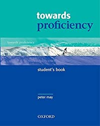 Towards Proficiency: Student's Book by Peter May (2002-03-28)