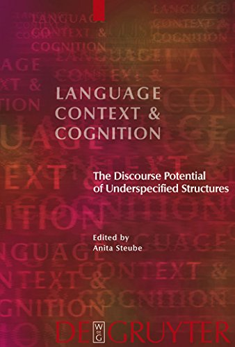 The Discourse Potential of Underspecified Structures (Language, Context and Cognition)