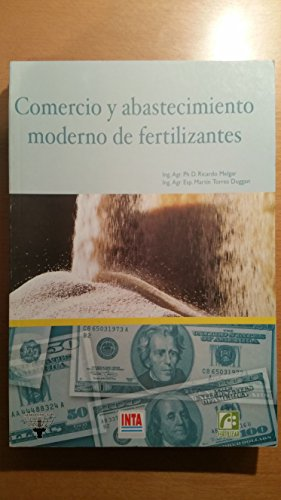 Comercio y Abastecimiento Moderno de Fertilizantes por Ricardo Melgar