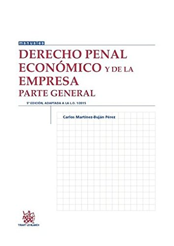 Derecho Penal Económico y de la Empresa Parte General 5ª Edición 2016 (Manuales de Derecho Penal) por Carlos Martínez Buján Pérez
