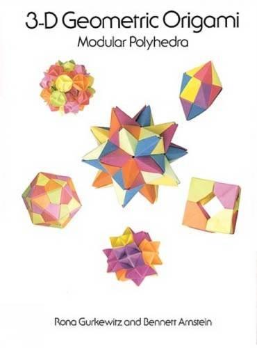 3-D Geometric Origami (Dover Origami Papercraft)