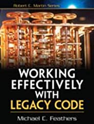 Working Effectively with Legacy Code, 1/e (Robert C. Martin Series)