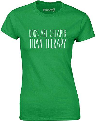 Brand88 - Dogs Are Cheaper Than Therapy, Gedruckt Frauen T-Shirt Grün/Weiß