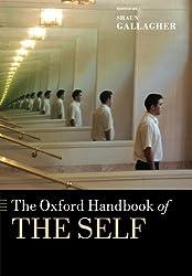 The Oxford Handbook of the Self (Oxford Handbooks)