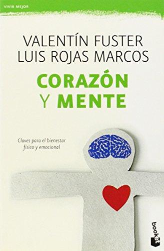 Corazón y mente: Claves para el bienestar físico y emocional (Vivir Mejor) por Valentín Fuster