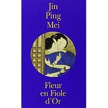 Fleur en fiole d'or : Jing Ping Mei cihua, coffret de 2 volumes