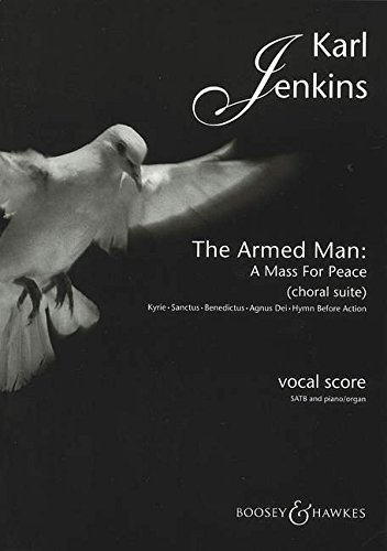 the-armed-man-a-mass-for-peace-choral-suite-gemischter-chor-satb-und-klavier-orgel-klavierauszug