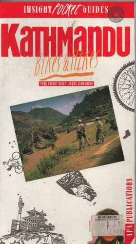 Kathmandu: Bikes and Hikes Insight Pocket Guide por Insight Pocket Guides