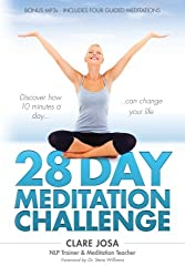 28 Day Meditation Challenge: Discover how 10 minutes a day can change your life.
