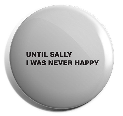 Hippowarehouse until sally I was never happy. Badge Pin 25mm 38mm 50mm