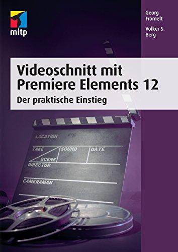 videoschnitt-mit-premiere-elements-12-der-praktische-einstieg-mitp-grafik
