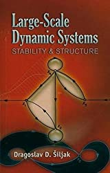 Large-Scale Dynamic Systems: Stability and Structure (Dover Civil and Mechanical Engineering)