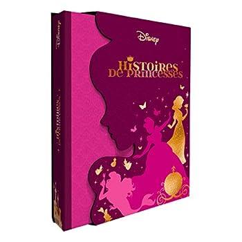 DISNEY PRINCESSES - Les trésors de Disney - Histoires de Princesses