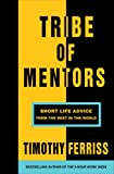 #6: Tribe of Mentors: Short Life Advice from the Best in the World