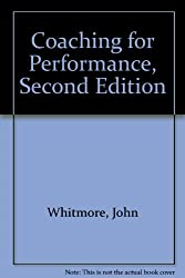 Coaching for Performance, Second Edition