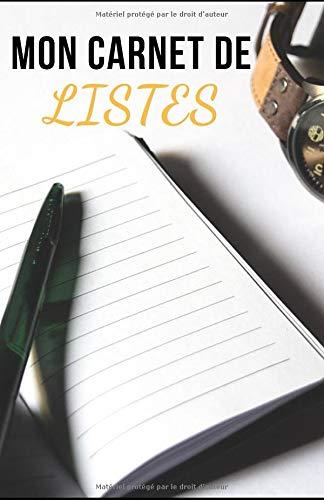 MON CARNET DE LISTES: 100 pages - To Do List - Checklist - Maison - Travail - Projets - Voyages - Organisation - Planification des tâches - ... - Multi-usage - Personnel et professionnel