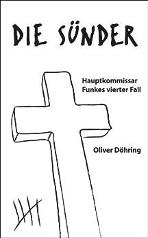 Die Sünder: Hauptkommissar Funkes vierter Fall